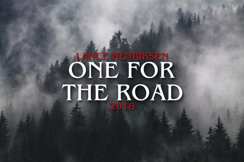 One for the Road, starring Lance Henriksen, begins Production in September